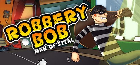 Robbery Bob – The Man of Steal Does Ninjia