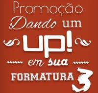 Promoção 'Dando um UP em sua formatura'