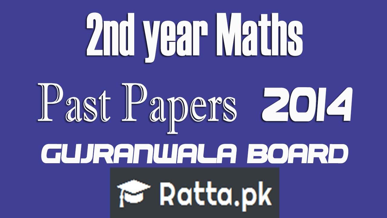 Inter part 2 Maths 2014 Past Papers Gujranwala Board| FSc/ICS 2nd year Maths| 12th class Maths