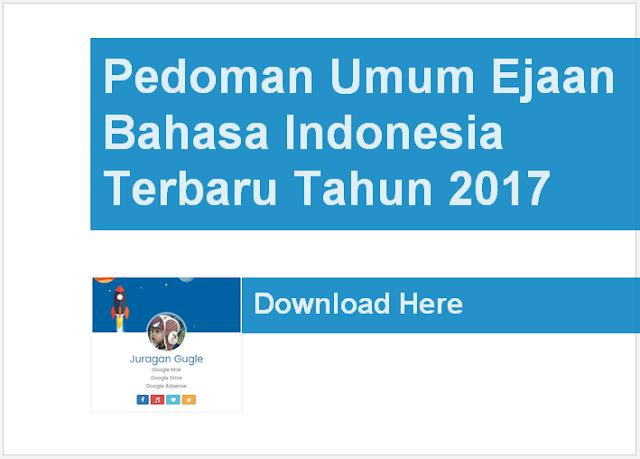 Pedoman Umum Ejaan Bahasa Indonesia Terbaru Tahun 2017