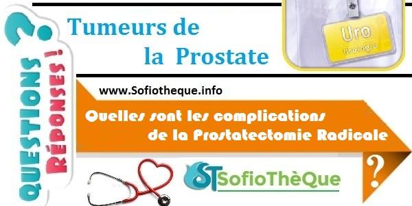 Quelles sont les complications de la Prostatectomie Radicale ?
