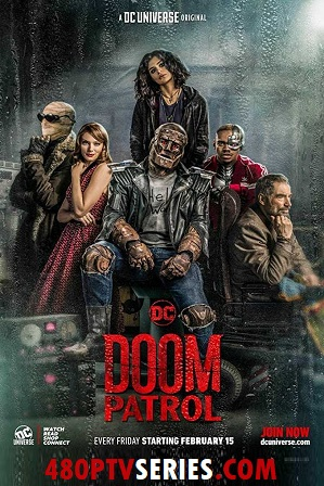 Watch Online Free Doom Patrol S01E06 Full Episode Doom Patrol (S01E06) Season 1 Episode 6 Full English Download 720p 480p