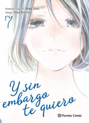 """Manga: Reseña de """"Y sin embargo te quiero"""" vol. 7 de Mag Hsu y Nao Emoto - Planeta comic"""