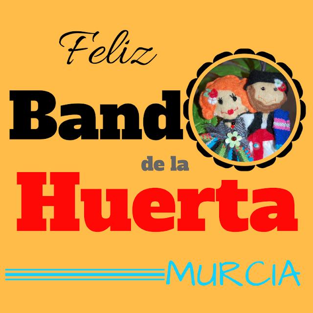 Feliz Bando de la Huerta!!!!