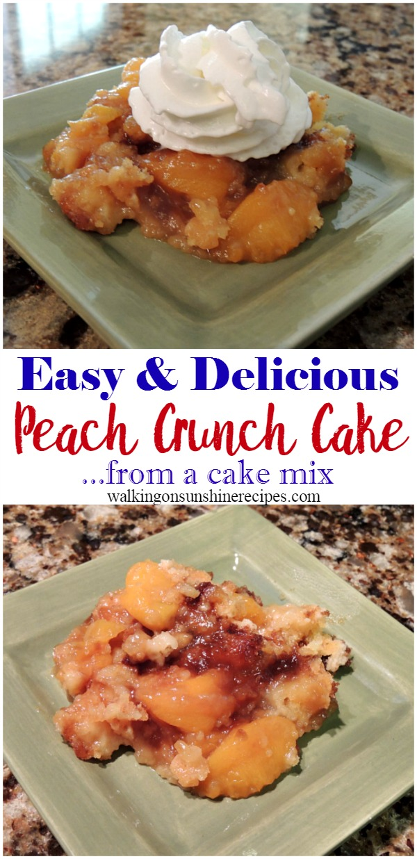 Peach Crunch Cake from Walking on Sunshine Recipes.