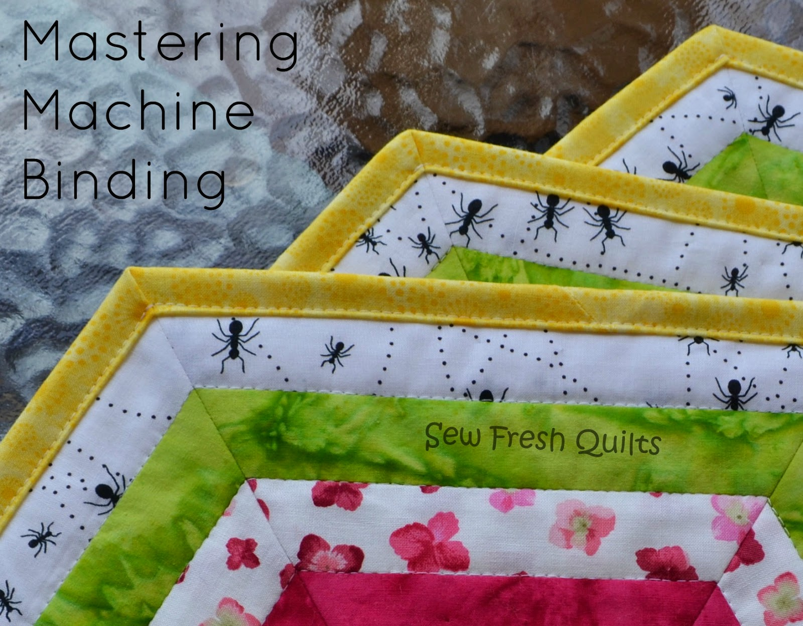 Sew Fresh Quilts: Top 10 Tips for New Quilters - Binding by Machine : how to machine bind a quilt - Adamdwight.com
