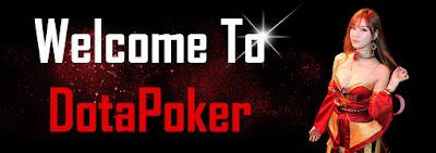 DotaPoker.com Agen Poker Online Terpercaya di Indonesia