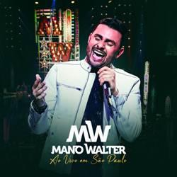 Capa CD Ao Vivo Em São Paulo – Mano Walter (2018)