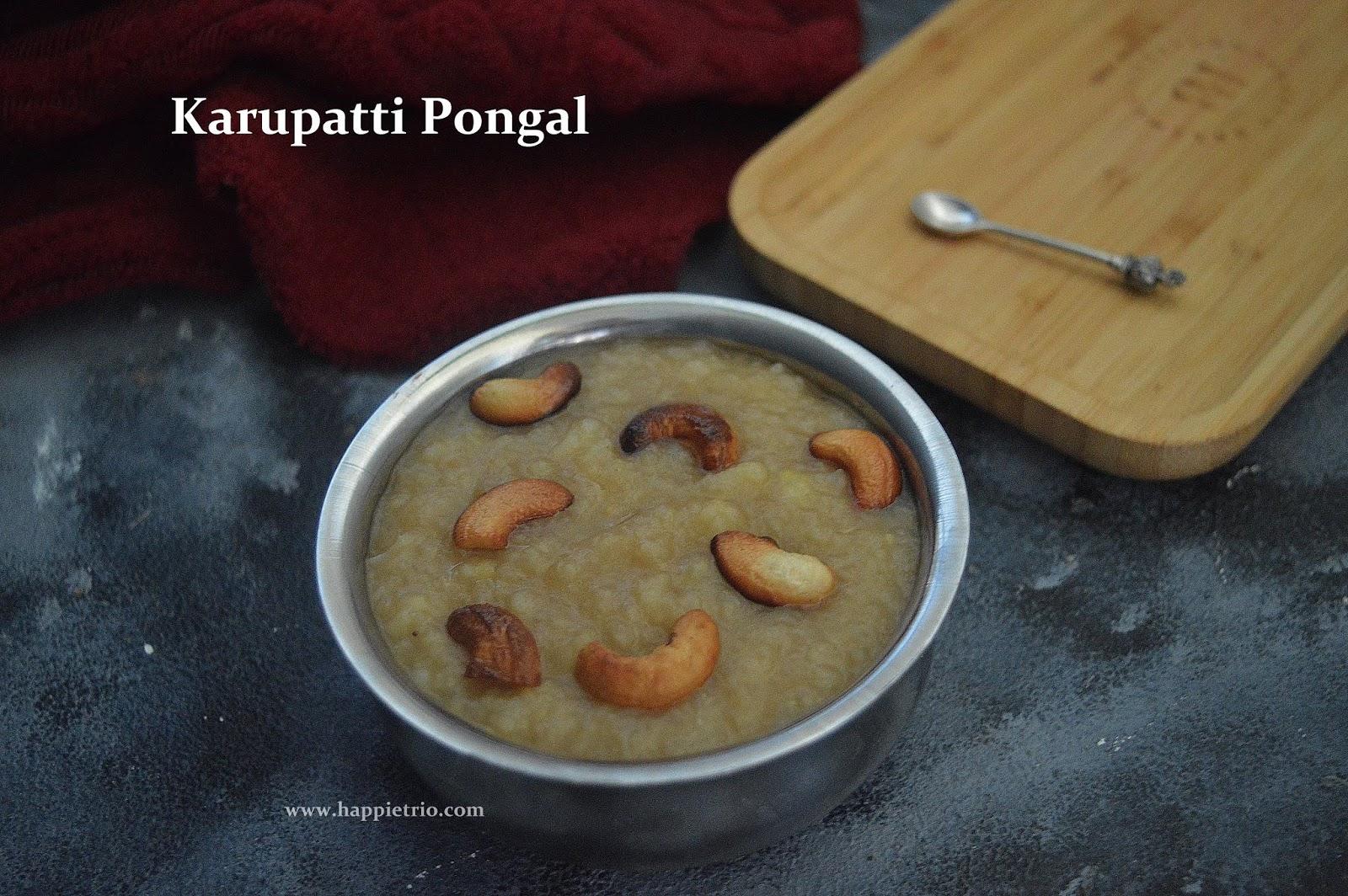 Karupatti Pongal Recipe  | Palm Jaggery Pongal | how to cook Karupatti Pongal