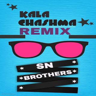 Download-Kala-Chasma-SN-Brother-Remix