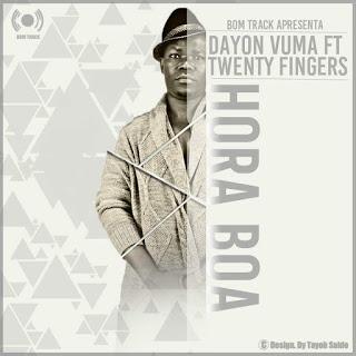 Dayon Vuma feat. Tweenty Finger - Hora Boa [Kizomba]