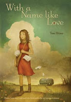 book cover of With a Name Like Love by Tess Hilmo published by Margaret Foster Books