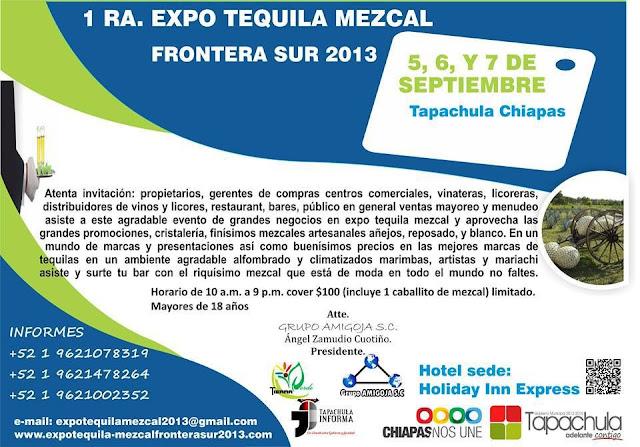 Evento : 1° Expo Tequila Mezcal frontera sur 2013