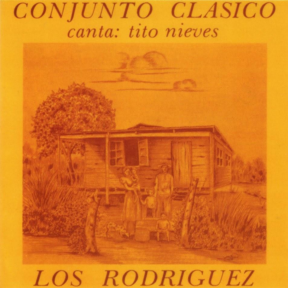 LOS RODRIGUEZ - CONJUNTO CLASICO (1979)