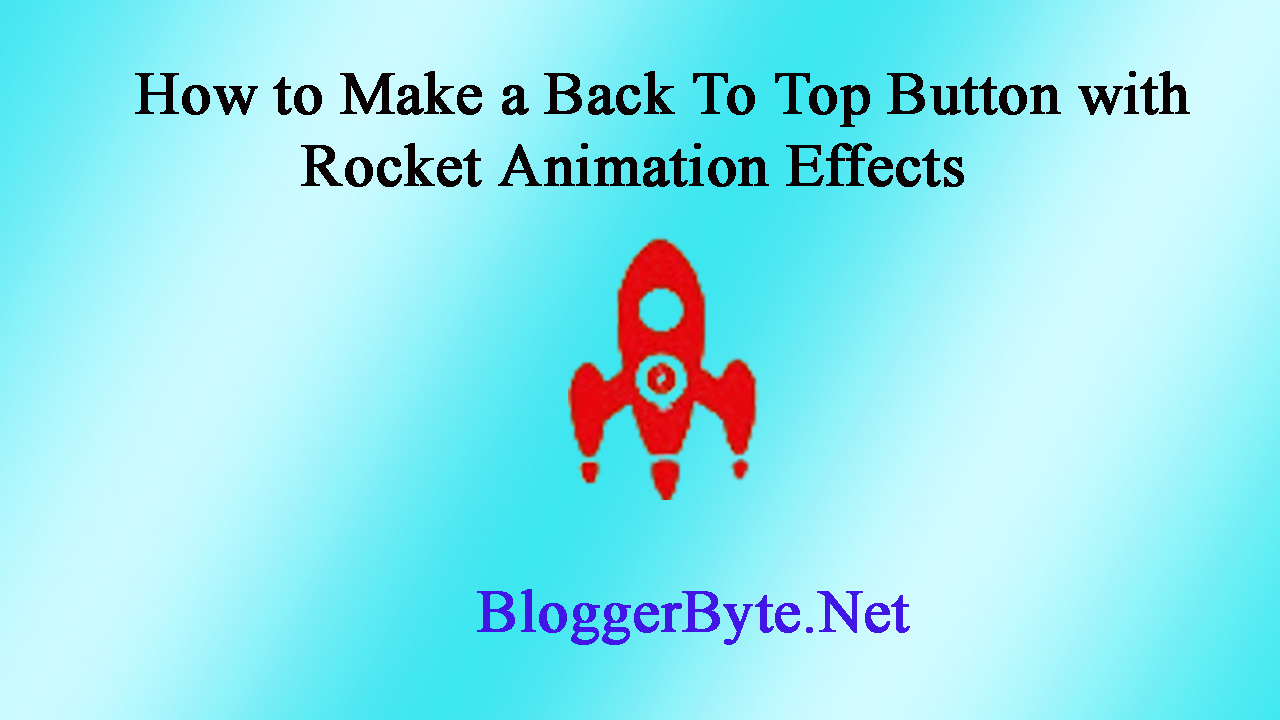 How to Make a Back To Top Button with Rocket Animation Effects