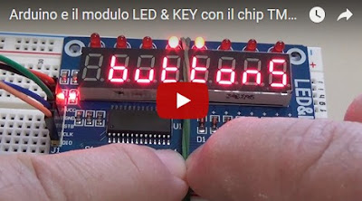 Arduino e il modulo LED & KEY con il chip TM1638 - video di Paolo Luongo