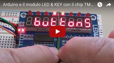 Arduino e il modulo LED & KEY con il chip TM1638 - video di Paolo Luongo