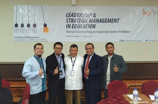 Pengurus YASQI mengikuti Diklat Pengelola Yayasan (DPY) LEADERSHIP & STRATEGIC MANAGEMENT IN EDUCATION