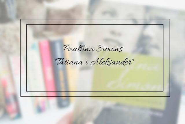 "Paullina Simons - ""Tatiana i Aleksander"""