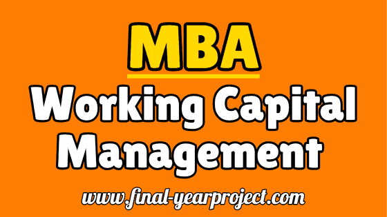 MBA Project on Working Capital Management