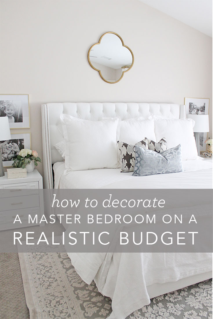 12th And White How To Decorate A Master Bedroom On A Realistic Budget