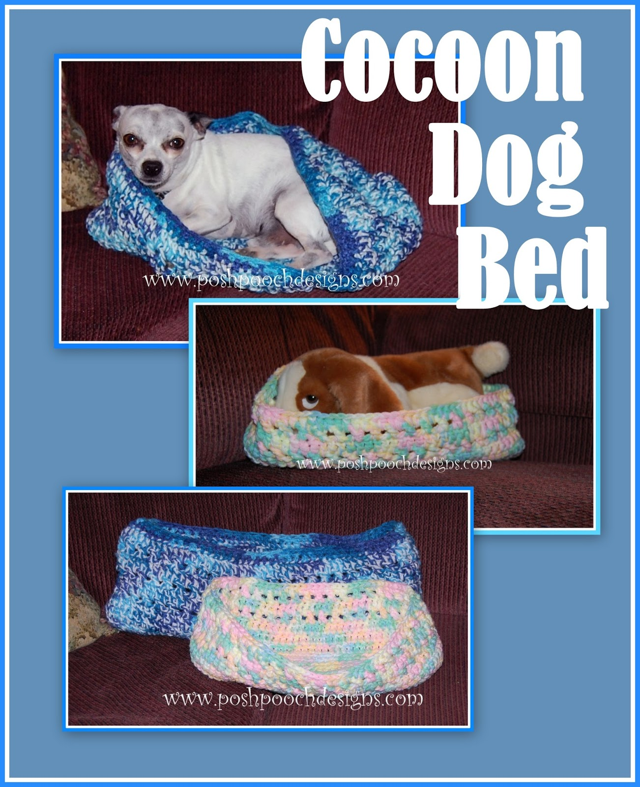 Posh Pooch Designs Dog Clothes Cocoon Dog Bed Crochet Pattern 2