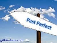 3 Hal dari Past Perfect Tense yang Ada Baiknya Kamu Cermati