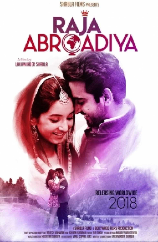 Raja Abroadiya [2018] Full Movie Hindi 720p HDRip 500MB Free Download