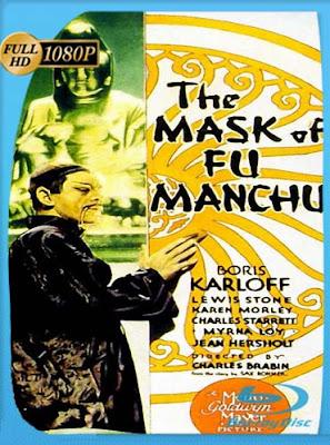 La Máscara de Fu Manchu (1932)HD[1080P]latino[GoogleDrive] DizonHD