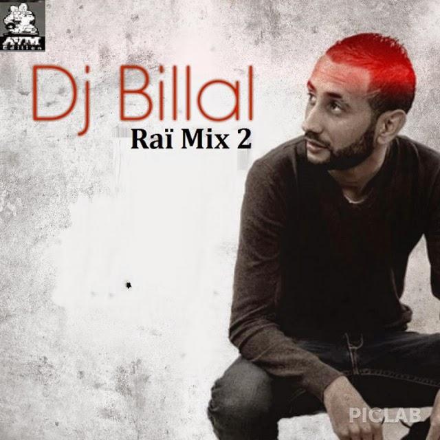 Dj Billal-Rai Mix 2 2014