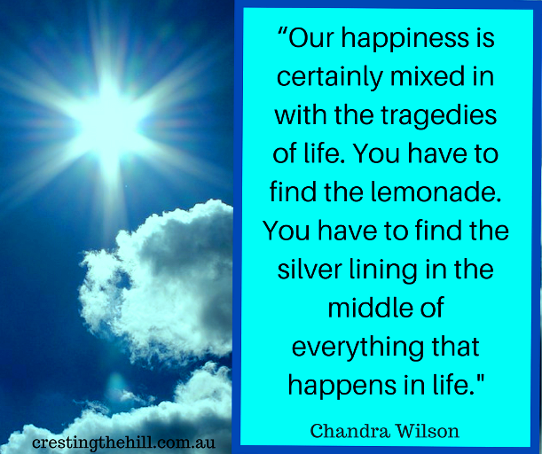 you have to find the silver lining in the middle of everything that happens in life - Chandra Wilson