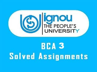 IGNOU BCA 3 Semester Solved Assignments Download