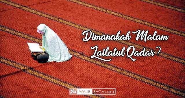 Tanpa I`tikaf dan Mencari, Bisakah Mendapatkan Malam Lailatul Qadar?