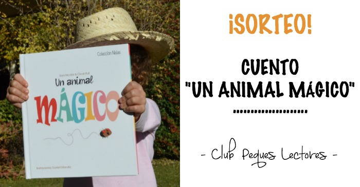 cuento divertido un animal mágico editorial tragamanzanas portada
