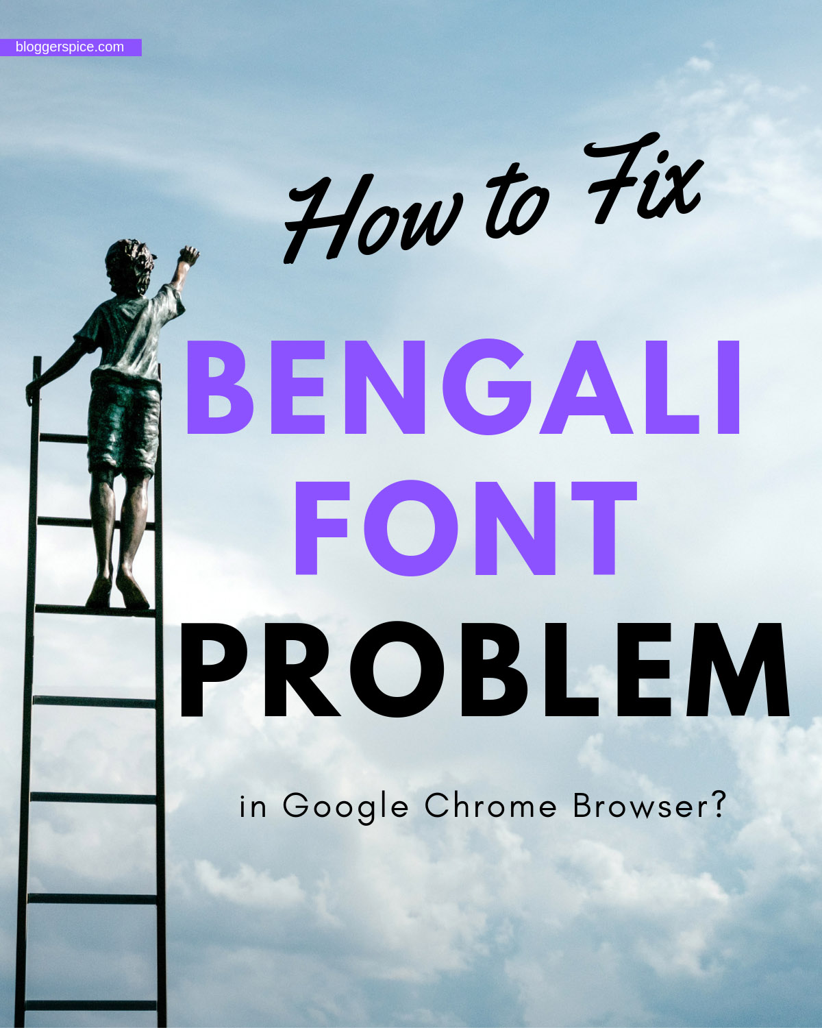 How to Fix Bengali Font Problem in Google Chrome Browser?