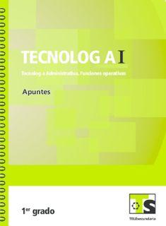 Libro de TelesecundariaTecnología I Tecnología Administrativa Funciones OperativasIPrimer grado2016-2017