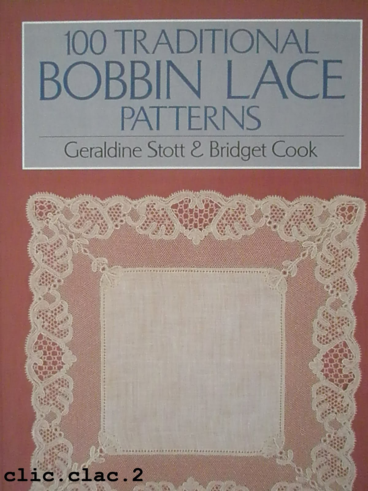 100 traditional bobbin lace patterns - geraldine stott & bridget cook