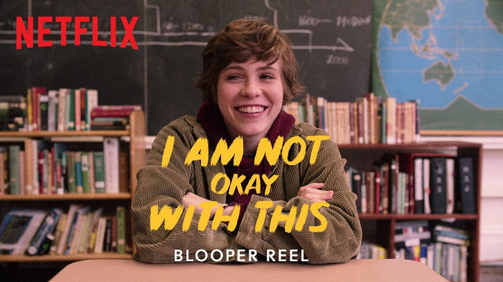 I Am Not Okay With This - Blooper Reel Video