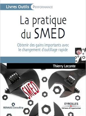 Télécharger Livre Gratuit La pratique du SMED - Obtenir des gains importants avec le changement d'outillage rapide pdf