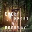 Review - Every Heart a Doorway by Seanan McGuire