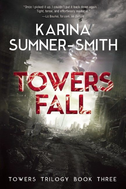 Review:  Towers Fall by Karina Sumner-Smith