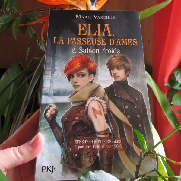 Elia, la passeuse d'âmes, tome 2 : Saison froide de Marie Vareille