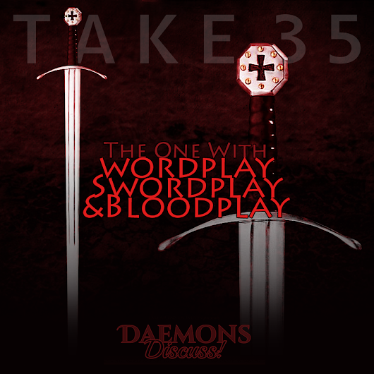 Daemons Discuss - Podcast: Take 35! | Chapter Discussion about the All Souls Trilogy; Chapter 11 of Shadow of Night