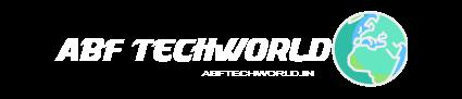 ABF Techworld- Make money ,Tech news, Blogger, Seo की जानकारी हिंदी में