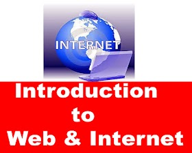 Chapter 3 : Introduction to Web & Internet