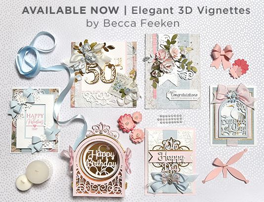 Spellbinders Elegant 3D Vignette by Becca Feeken