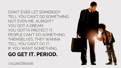 Greatest Movie Quotes OF All Time: don't ever let somebody tell you can't do something,