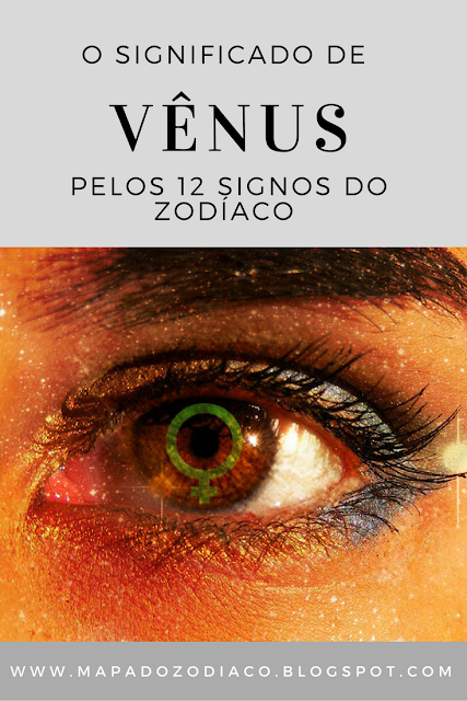 o significado de Vênus pelos 12 signos do zodíaco