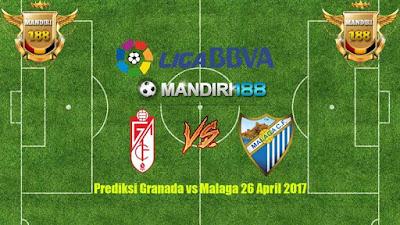 AGEN BOLA - Prediksi Granada vs Malaga 26 April 2017