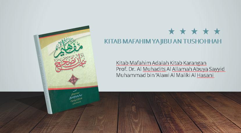 Supplier Kitab Mafahim Yajibu an Tushohhah Murah di Sidoluhur Kab. Malang